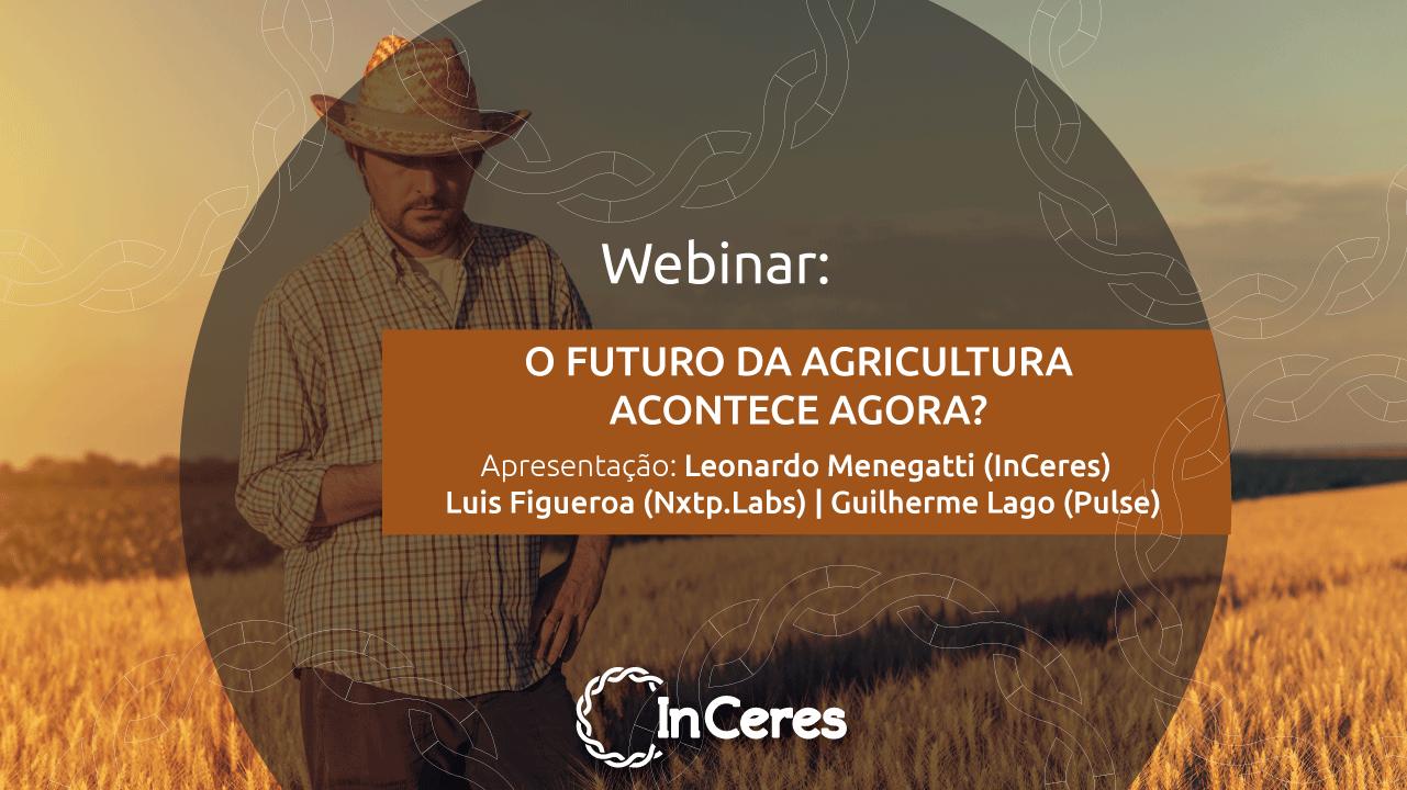 Agtechs: o futuro da agricultura acontece agora?
