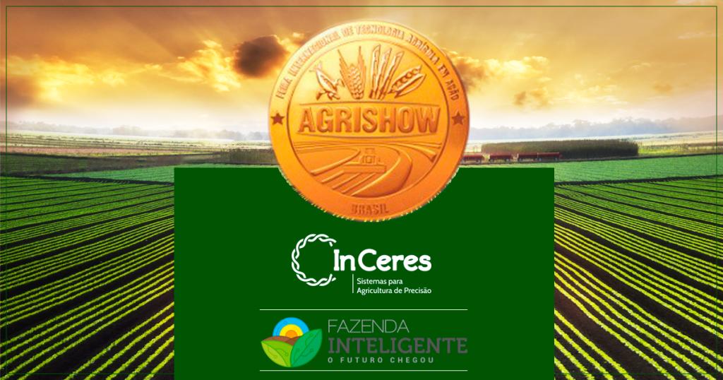 InCeres participa pela primeira vez do Agrishow como uma das fundadoras do projeto Fazenda Inteligente