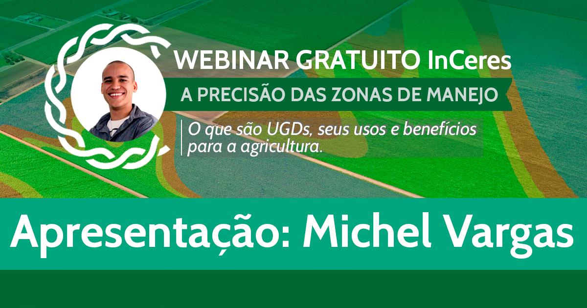 A Precisão das Zonas de Manejo - Engenheiro Agrônomo Michel Vargas (ESALQ/USP)