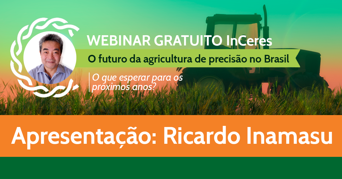 O Futuro da Agricultura de Precisão no Brasil - Ricardo Inamasu (Embrapa)